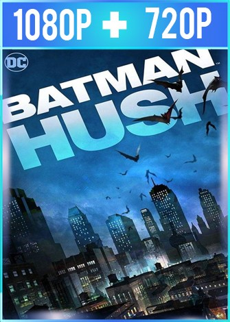 Batman Hush (2019) HD 1080p y 720p Latino Dual