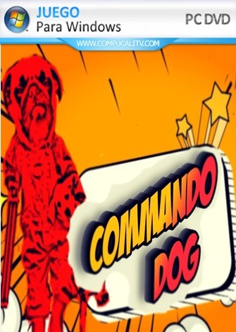 Commando Dog PC Full