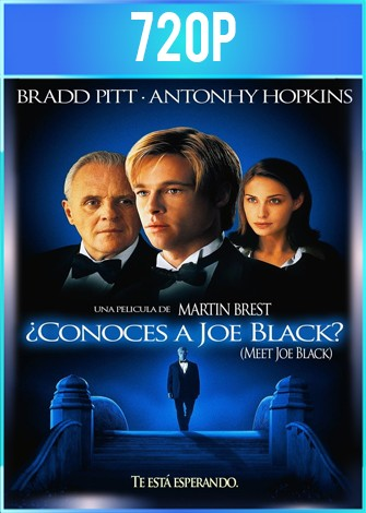 ¿Conoces a Joe Black? (1998) BRRip HD 720p Latino Dual