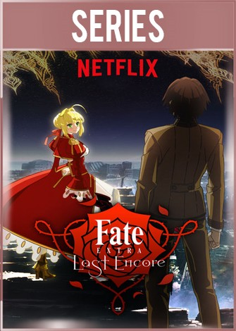 Fate/Extra Last Encore Temporada 1 Completa + Especiales HD 720p Latino Dual