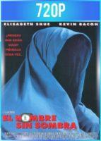 El hombre sin sombra (2000) HD 720p Latino Dual