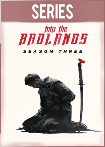 Into The Badlands Temporada 3 Completa HD 720p Latino Dual