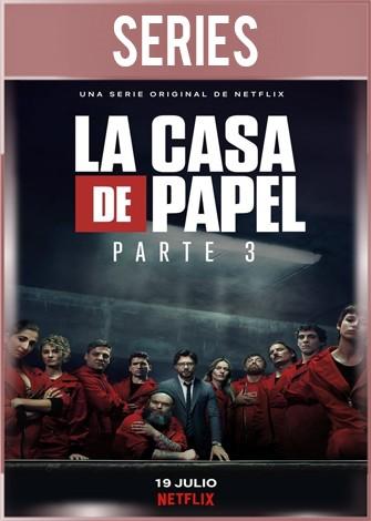 La casa de papel Temporada 3 Completa HD 720p Castellano