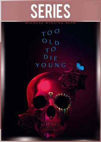 Muy viejo para morir joven Temporada 1 Completa HD 720p Latino Dual