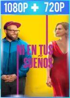 Ni en tus sueños (2019) HD 1080p y 720p Latino Dual