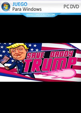 Save Daddy Trump PC Full