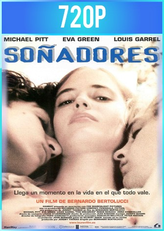 The Dreamers [Los Soñadores] (2003) BRRip HD 720p Latino Dual