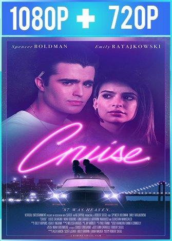 Cruise [Un verano inolvidable] (2018) HD 1080p y 720p Latino Dual