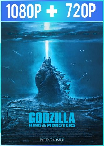 Godzilla II: el rey de los monstruos (2019) HD 1080p y 720p Latino Dual