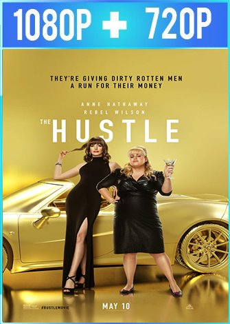 Maestras del engaño [The Hustle] (2019) HD 1080p y 720p Latino Dual
