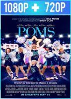 Poms [Mejor que nunca] (2019) HD 1080p y 720p Latino Dual