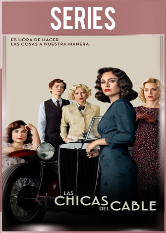 Las Chicas del Cable Temporada 4 Completa HD 720p Castellano