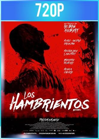 Los hambrientos (2017) HD 720p Latino Dual