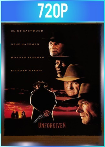 Los imperdonables (1992) BRRip HD 720p Latino Dual