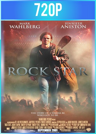Rock Star (2001) BRRip HD 720p Latino Dual