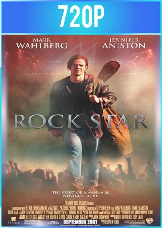 Rock Star (2001) BRRip HD 720p Latino Dual