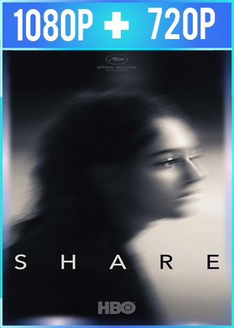 Share (2019) HD 1080p y 720p Latino Dual