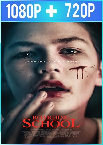 Boarding School (2018) HD 1080p y 720p Latino Dual