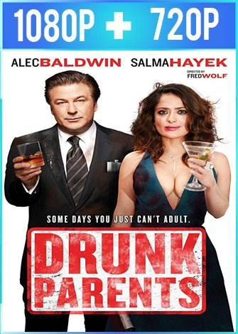 Drunk Parents [Padres Ebrios] (2019) HD 1080p y 720p Latino Dual