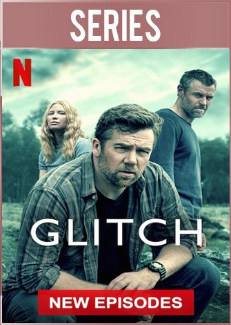Glitch Temporada 3 (2019) Completa HD 720p Latino Dual