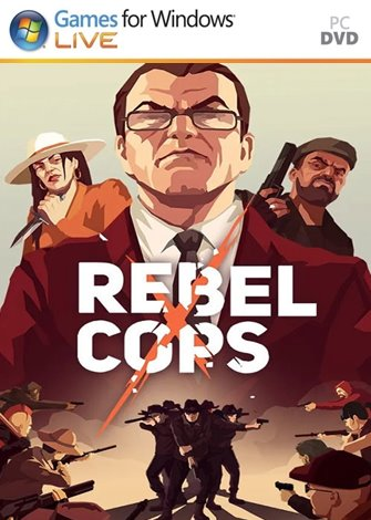 Rebel Cops (2019) PC Full Español