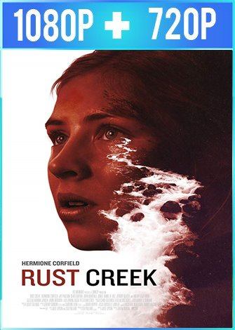 Rust Creek (2018) HD 1080p y 720p Latino Dual