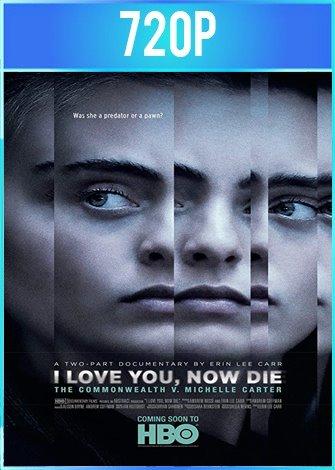 Te amo, ahora muere Parte 1 y 2 [Documental] HD 720p Latino Dual