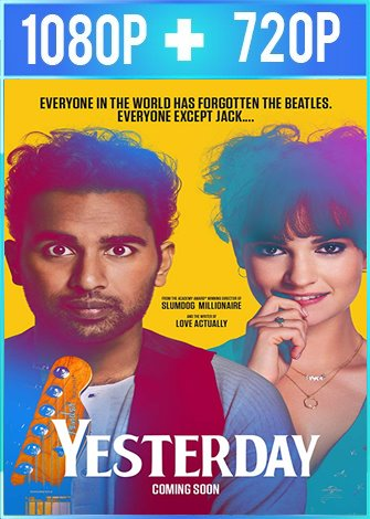 Yesterday (2019) HD 1080p y 720p Latino Dual