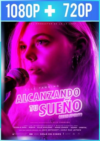 Alcanzando tu sueño (2018) HD 1080p y 720p Latino Dual