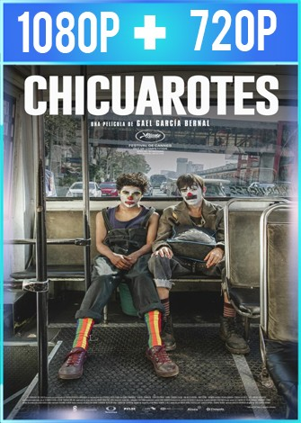 Chicuarotes (2019) HD 1080p y 720p Latino
