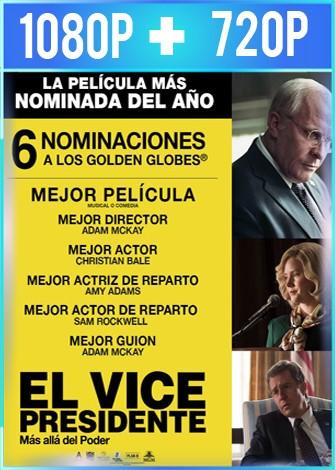 El vicepresidente: Más allá del poder (2018) HD 1080p y 720p Latino Dual