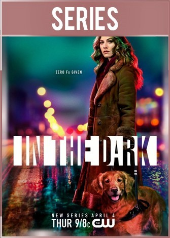 In The Dark Temporada 1 Completa HD 720p Latino Dual