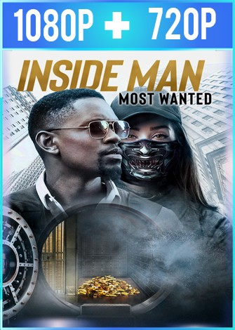 Inside Man Most Wanted [El plan perfecto 2] HD 1080p y 720p Latino Dual