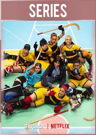 Las del hockey Temporada 1 Completa HD 720p Castellano Dual