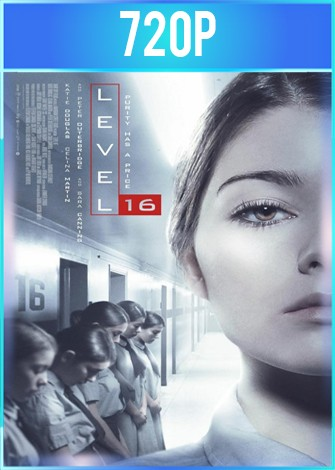 Level 16 (2018) BRRip HD 720p Latino Dual