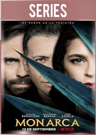 Monarca Temporada 1 Completa HD 720p Latino Dual