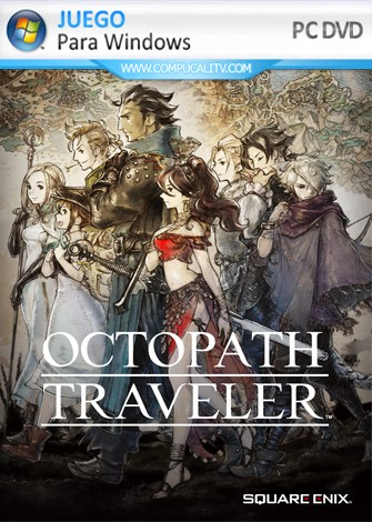 OCTOPATH TRAVELER (2019) PC Full Español