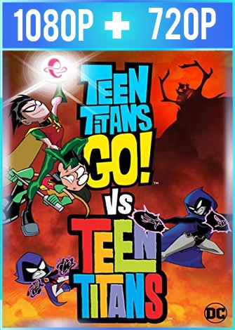 Teen Titans Go! Vs Teen Titans (2019) HD 1080p y 720p Latino Dual