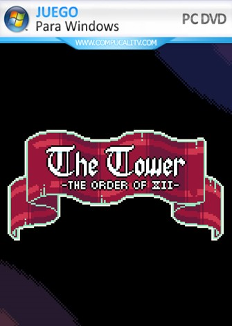 The Tower - The Order of XII (2019) PC Full Español
