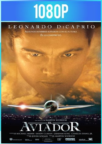 El aviador (2004) BRRip HD 1080p Latino Dual