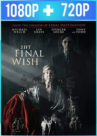 The Final Wish (2018) HD 1080p y 720p Latino Dual