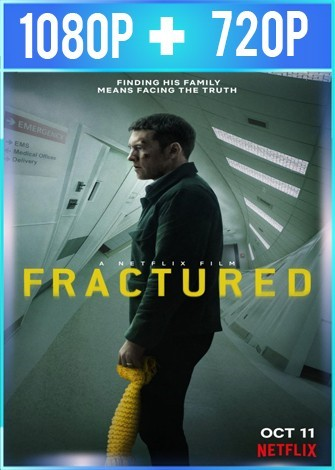 Fractured [Fractura] (2019) HD 1080p y 720p Latino Dual
