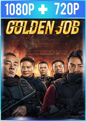 Golden job (2018) HD 1080p y 720p Latino Dual