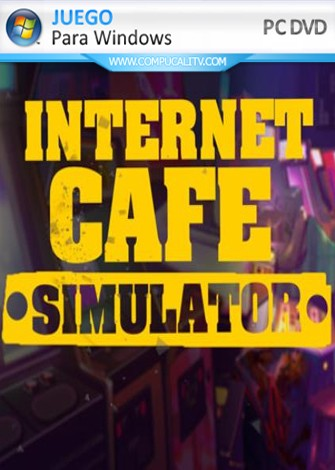 Internet Cafe Simulator (2019) PC Full Español
