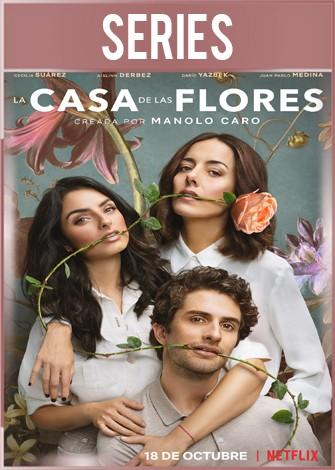 La casa de las flores Temporada 2 Completa HD 720p Latino Dual