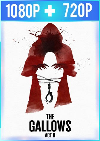 The Gallows Act II [La Horca 2] (2019) HD 1080p y 720p Latino Dual