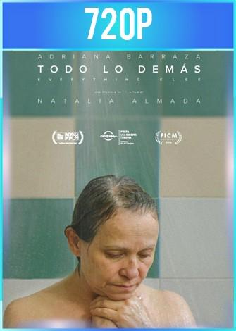 Todo lo demás (2016) HD 720p Latino