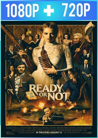Ready or Not [Boda sangrienta] HD 1080p y 720p Latino Dual