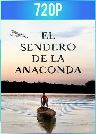 El sendero de la anaconda (2019) HD 720p Latino Dual