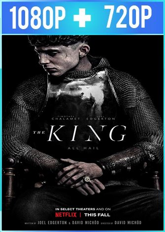The King [El Rey] (2019) HD 1080p y 720p Latino Dual